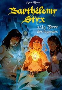 Couverture Barthélemy Styx - Tome 2