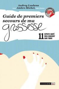 couverture guide des premiers secours de ma grossesse