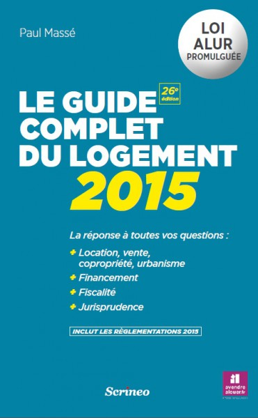 Couverture Le Guide complet du logement 2015
