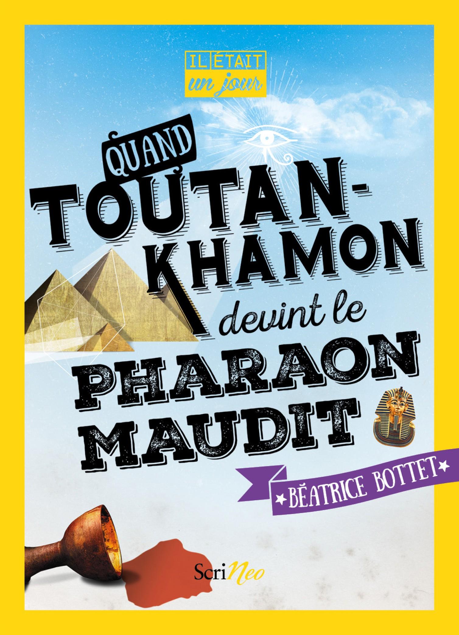 couverture Quand Toutankhamon devint le pharaon maudit