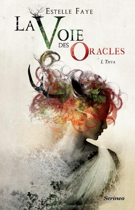 La Voie Des Oracles - Tome 2
